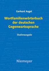Wortfamilienwörterbuch der deutschen Gegenwartssprache: Ausgabe 2