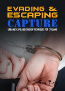 Evading and Escaping Capture