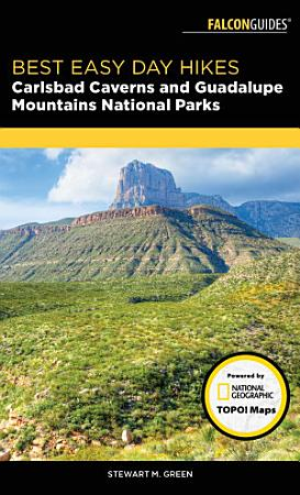 Best Easy Day Hikes Carlsbad Caverns and Guadalupe Mountains National Parks PDF