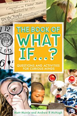 The Book of What If