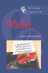 The Cambridge Companion to the Violin