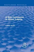 A New Companion to Greek Tragedy  Routledge Revivals  PDF