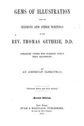 Gems of Illustration from the Sermons and Other Writings of Thomas Guthrie