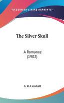 The Silver Skull PDF