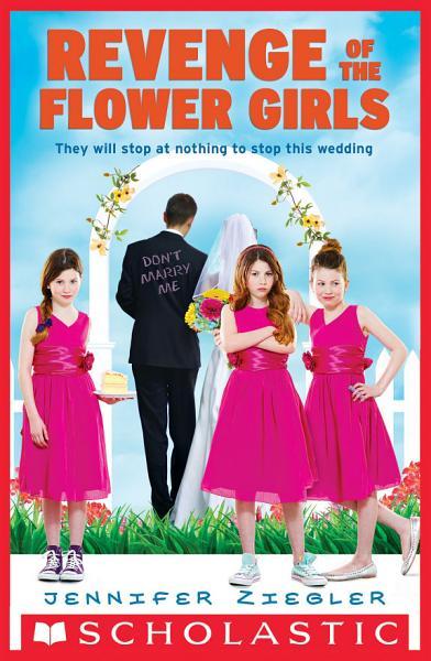 Download Revenge of the Flower Girls Book