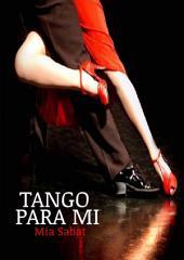 Tango para mí