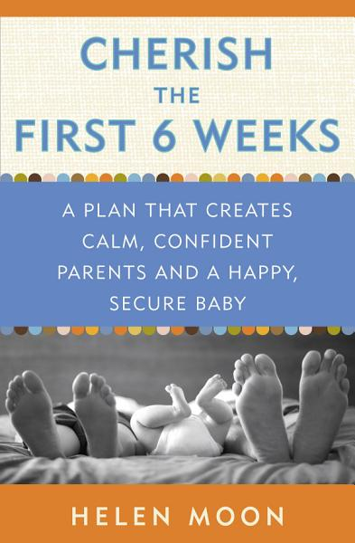 Cherish the First Six Weeks PDF