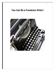 Become a Freelance Writer and Live the Life You Desire!