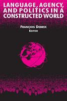 Language  Agency  and Politics in a Constructed World PDF