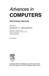 Advances in Computers: Information Security
