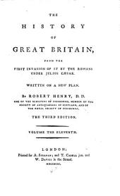 The History of Great Britain: From the First Invasion of it by the Romans Under Julius Caesar, Volume 11