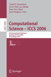 Computational Science - ICCS 2006: 6th International Conference, Reading, UK, May 28-31, 2006, Proceedings, Part 1