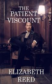 The Patient Viscount