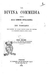 La Divina Commedia portata alla comune intelligenza per un toscano coll'aggiunte dei quadri sinottici delle tre cantiche e di frammenti scelti da tutti i canti