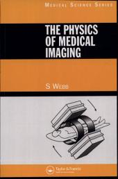 The Physics of Medical Imaging