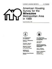 Current housing reports: American housing survey, Milwaukee, WI, primary metropolitan statistical area. Housing characteristics for selected metropolitan areas