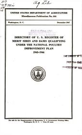 Directory of U.S. Register of Merit sires and dams qualifying under the National Poultry Improvement Plan, 1945-1946: Volumes 644-645