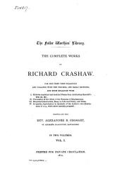 The Complete Works of Richard Crashaw: Volume 1