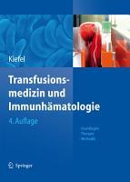 Transfusionsmedizin und Immunh  matologie PDF