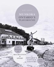 Muskoka Ontario s Playground PDF