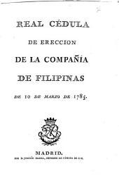 Real Cédula de ereccion de la Compañía de Filipinas de 10 de marzo de 1785