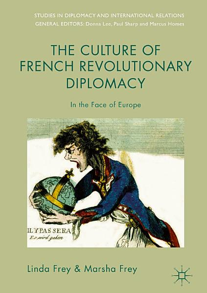 Download The Culture of French Revolutionary Diplomacy Book