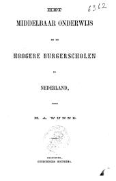 Het middelbaar onderwijs en de Hoogere Burgerscholen in Nederland
