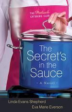 The Secret's in the Sauce (The Potluck Catering Club Book #1)