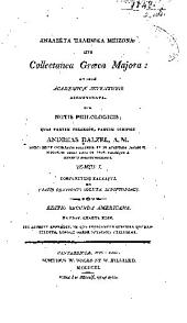 Analekta hellēnika meizona: sive, Collectanea graeca majora: ad usum academicae juventutis accomodata, Volume 1