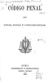 Código penal con citas, notas y concordancias