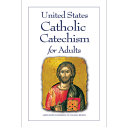 United States Catholic Catechism for Adults  English Updated Edition Book