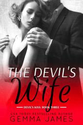 The Devil's Wife (Dark Billionaire Romance)