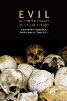 Evil in Contemporary Political Theory PDF