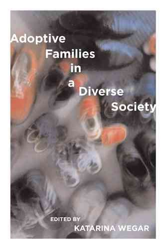 Adoptive Families in a Diverse Society PDF