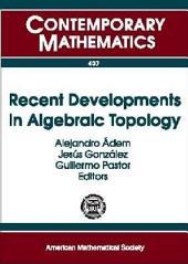 Recent Developments in Algebraic Topology: A Conference to Celebrate Sam Gitler's 70th Birthday, December 3-6, 2003, San Miguel de Allende, México, Volume 13