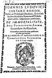 De immortalitate atque pluralitate animae secundum Aristotelem. Accedunt nonnullae aliae quaestiones ad idem pertinentes
