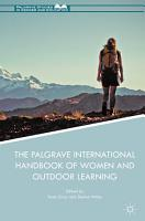 The Palgrave International Handbook of Women and Outdoor Learning PDF