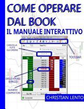 Come Operare dal Book - Il Manuale Interattivo