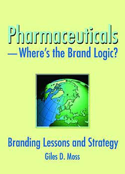 Pharmaceuticals Where s the Brand Logic  PDF