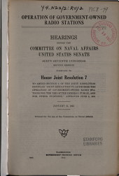 Operation of Government-owned Radio Stations: Hearings Before the United States Senate Committee on Naval Affairs, Sixty-Seventh Congress, Second Session, on Jan. 31, 1922, Volume 22