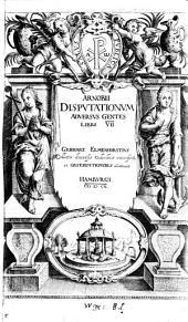 Arnobii disputationum adversus gentes libri VII