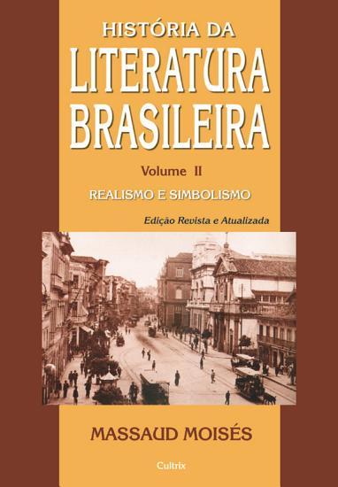 Historia da Literatura Brasileira Vol  II PDF