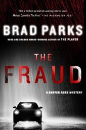 The Fraud: A Carter Ross Mystery