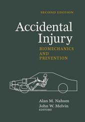 Accidental Injury: Biomechanics and Prevention, Edition 2