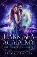 The Dark Sea Academy  The Complete Trilogy PDF
