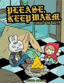 Please Keep Warm