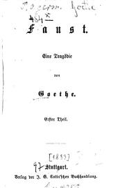 Faust: Eine Tragödie von Goethe, Band 1