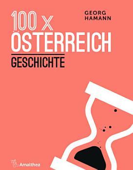 100 x   sterreich  Geschichte PDF
