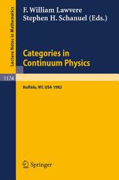 Categories in Continuum Physics: Lectures Given at a Workshop Held at SUNY, Buffalo 1982