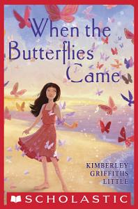 When the Butterflies Came Book